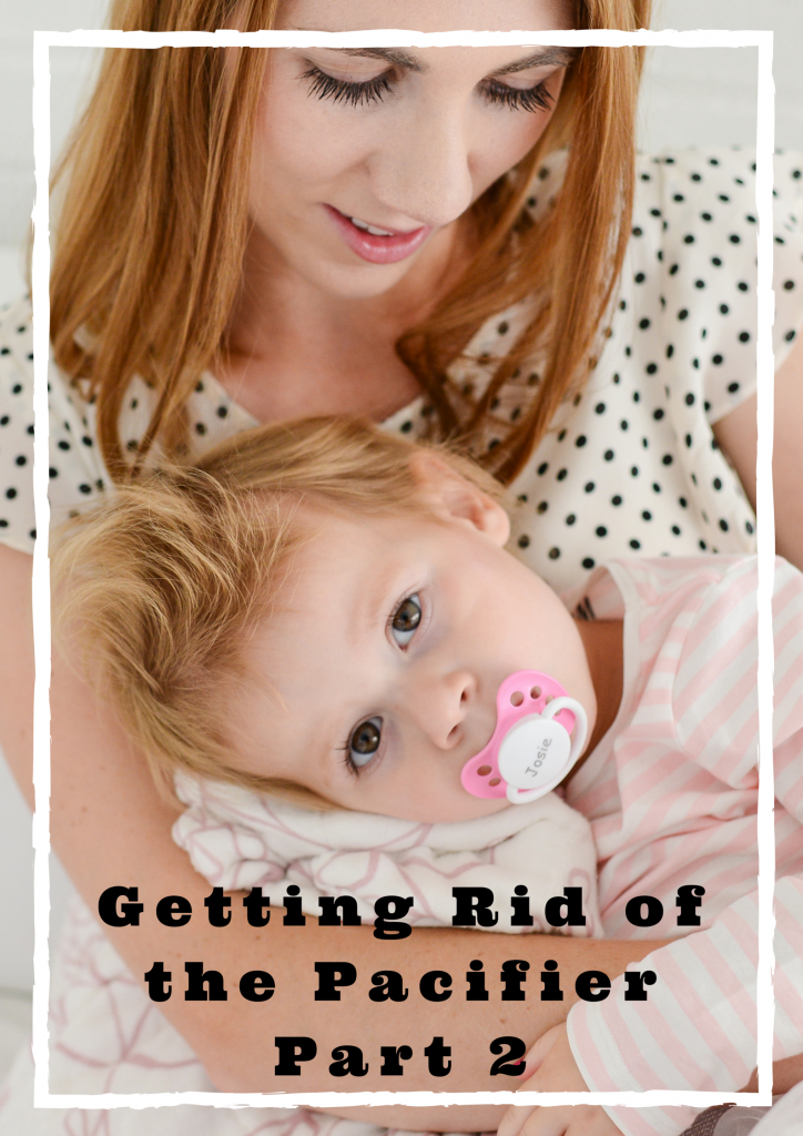 Getting Rid of the Pacifier, Part 2