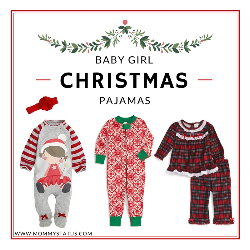 BABY GIRL CHRISTMAS PAJAMAS - Mommy Status