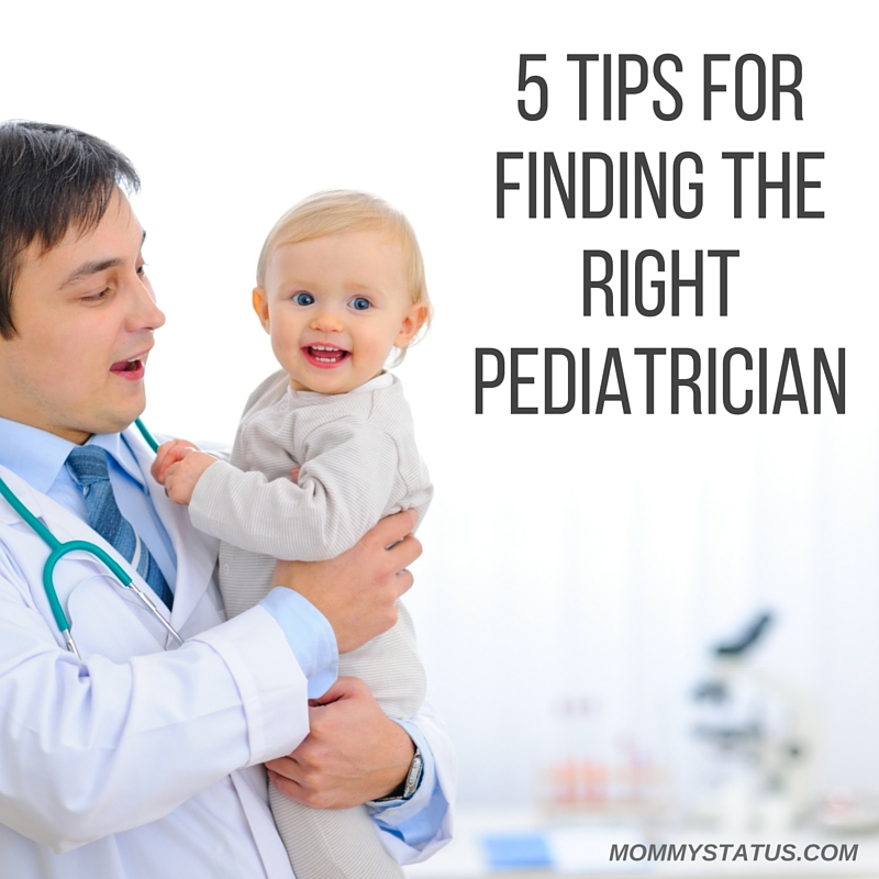 5 Tips to Finding the Right Pediatrician (1)