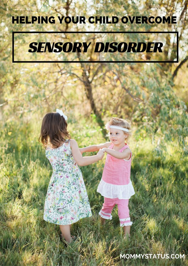 Overcome Sensory Disorder